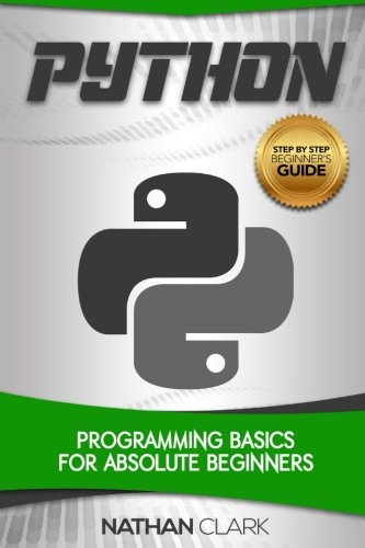 Pdf Python Programming Basics For Absolute Beginners Step By