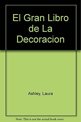 Descargar Libro El Gran Libro De La Decoración Ashley  Laura