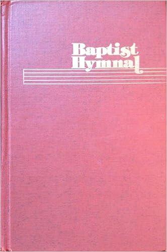 Baptist Hymnal William J Reynolds Amazon Books