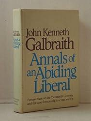 Annals of an Abiding Liberal