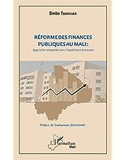 Réforme des finances publiques au Mali : approche comparée avec