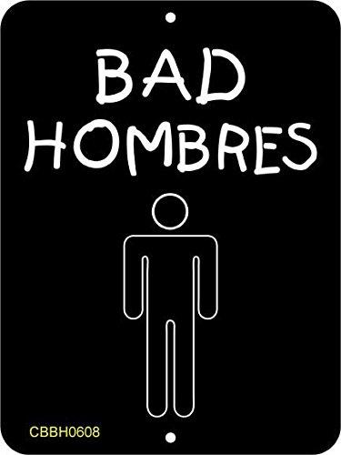 Bad Hombres Restroom Sign