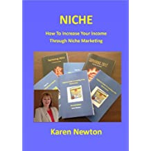 Niche - How To Increase Your Income Through Niche Marketing