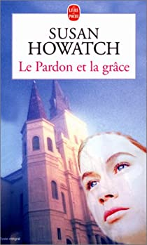 Le pardon et la grâce par Howatch