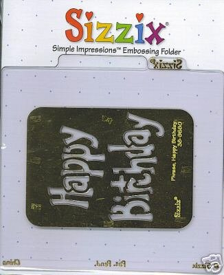 (Sizzix Simple Impressions Embossing Die & Folder HAPPY BIRTHDAY)