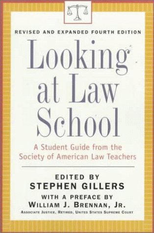 Looking at Law School: A Student Guide from the Society of American Law Teachers