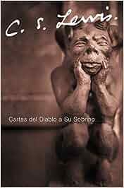 Cartas del Diablo a Su Sobrino: Amazon.es: C. S. Lewis: Libros