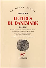 Lettres du Danemark 1931-1962 par Karen Blixen
