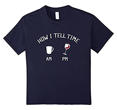 Funny Wine and Coffee Shirt - How I Tell Time