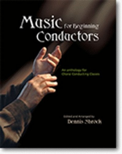 Music for Beginning Conductors: An Anthology for Choral...