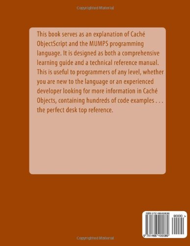 Caché ObjectScript and MUMPS: Technical Learning Manual: Amazon.co ...