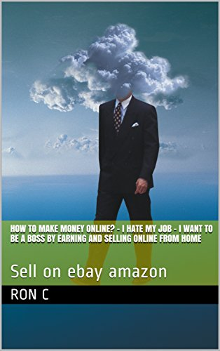 d4c791d3ed Amazon.com: How to make money online? - I hate my job - I want to be ...