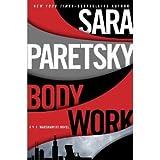 Sara Paretsky'sBody Work (V.I. Warshawski Novel) [Hardcover](2010)