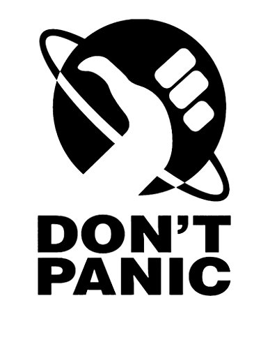 MR.CI Don 't Panic Hitchhiker's Guide Vinyl Decal Sticker | Cars Trucks Walls Laptops Cups | Black | 6.5 inches | KCD841