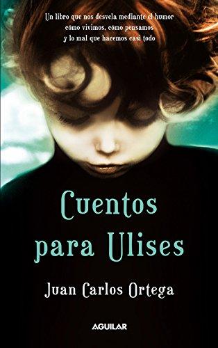 Descargar Libro Cuentos Para Ulises + Cd Juan Carlos Ortega