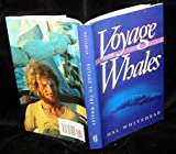 Voyage to the Whales, Hal Whitehead, 0930031253