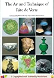 img - for The Art and Technique of Pate de Verre book / textbook / text book
