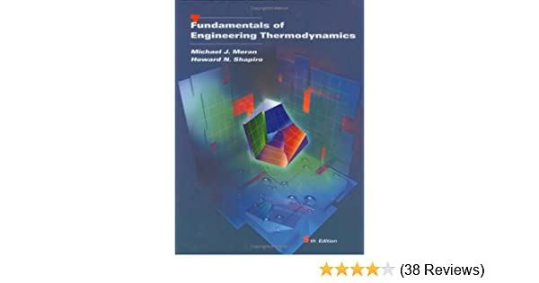 Fundamentals of engineering thermodynamics michael j moran fundamentals of engineering thermodynamics michael j moran howard n shapiro 8580000019896 amazon books fandeluxe Images