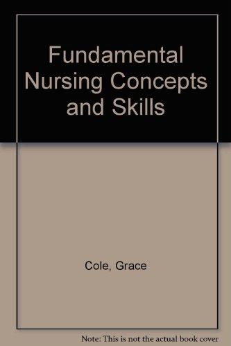 Fundamental Nursing Concepts and Skills