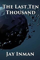 The Last Ten Thousand Paperback