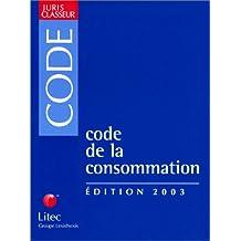 CODE DE LA CONSOMMATION 2003