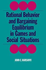 Rational Behaviour and Bargaining (Cambridge Paperback Library) Paperback