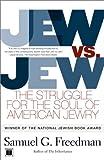 Jew vs. Jew, Samuel G. Freedman, 0684859459