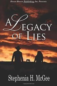 A Legacy of Lies