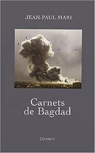 Carnets de Bagdad par Jean-Paul Mari