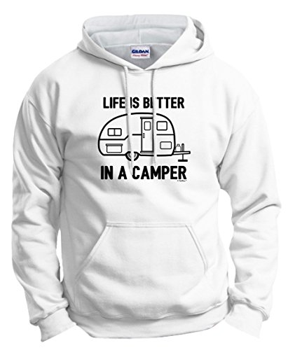 Price comparison product image Camper Accessories Teardrop Campers Life is Better in a Camper Camping RV RVing Hoodie Sweatshirt Large White