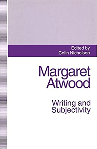 margaret atwood writing and subjectivity new critical essays 1994th edition