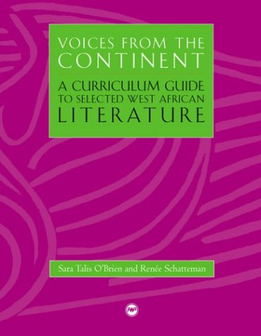 Voices from the Continent: A Curriculum Guide to Selected West African Literature