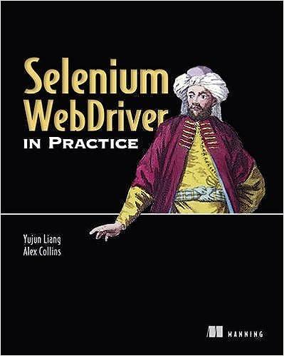 Selenium Webdriver In Practice Yujun Liang Alex Collins