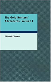 Book The Gold Hunters' Adventures, Volume I