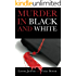 Murder in Black and White