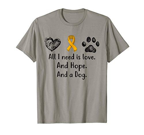 All I Need Is Love And Hope And A Dog Multiple Sclerosis Tee -