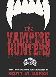 The Vampire Hunters: Book I of The Vampire Hunters Trilogy