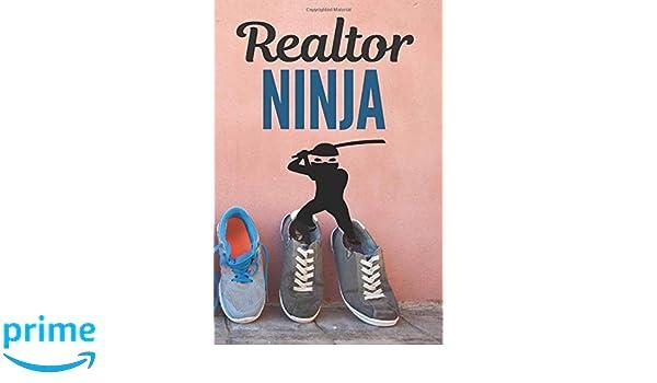 Realtor Ninja: Realtor Journal, Blank lined Notebook Real ...