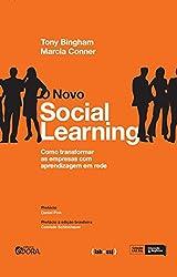 O novo social learning: Como transformar as empresas com aprendizagem em rede (Portuguese Edition)
