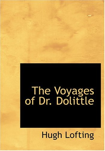The Voyages of Dr. Dolittle (Large Print Edition) ebook