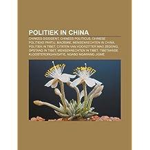 Politiek in China: Chinees dissident, Chinees politicus, Chinese politieke partij, Maoïsme, Mensenrechten in China, Politiek in Tibet