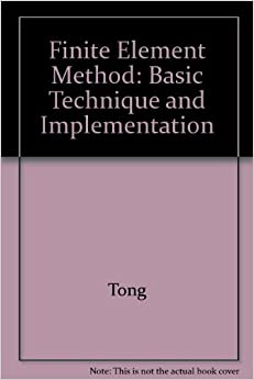 Book Finite-Element Method: Basic Technique and Implementation