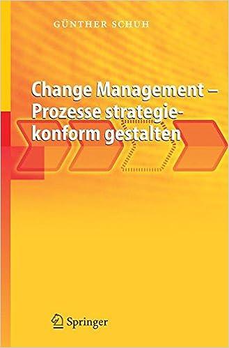 Gratis nedlastbare bøker i pdf Change Management - Prozesse strategiekonform gestalten (German Edition) by Günther Schuh på norsk PDF