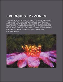 EverQuest 2 - Zones: An Ethereal Rift, Antechamber of Fate, Antonica