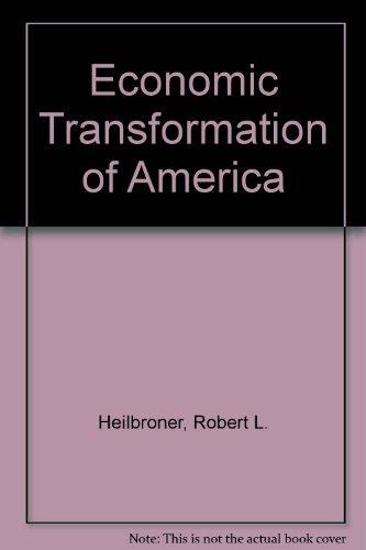 The economic transformation of America
