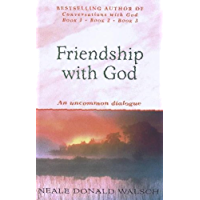 Friendship with God: An uncommon dialogue (English Edition)