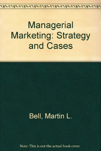Managerial Marketing: Strategy and Cases