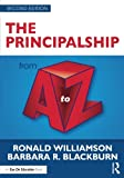 The Principalship from A to Z (A to Z Series)