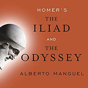 Homer's The Iliad and The Odyssey Audiobook