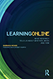 Learning Online: What Research Tells Us About Whether, When and How